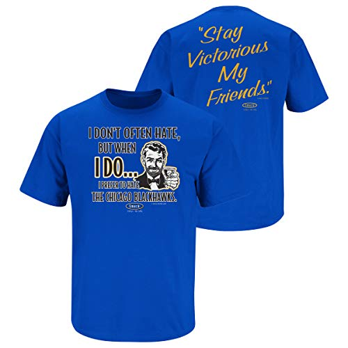 Smack Apparel St. Louis Hockey-Fans. T-Shirt Stay Victorious (Anti-Chicago) I Don't Often Hate Blau (S-5X), Unisex-Erwachsene Herren Damen, blau, Large von Smack Apparel